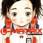 [片桐火華 (著)] L-MATRIX