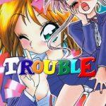 TINY TROUBLE [銀仮面(著)]  (BJ227511)